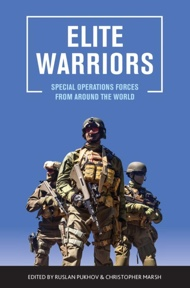 ELITE WARRIORS: Special Operations Forces From Around the World